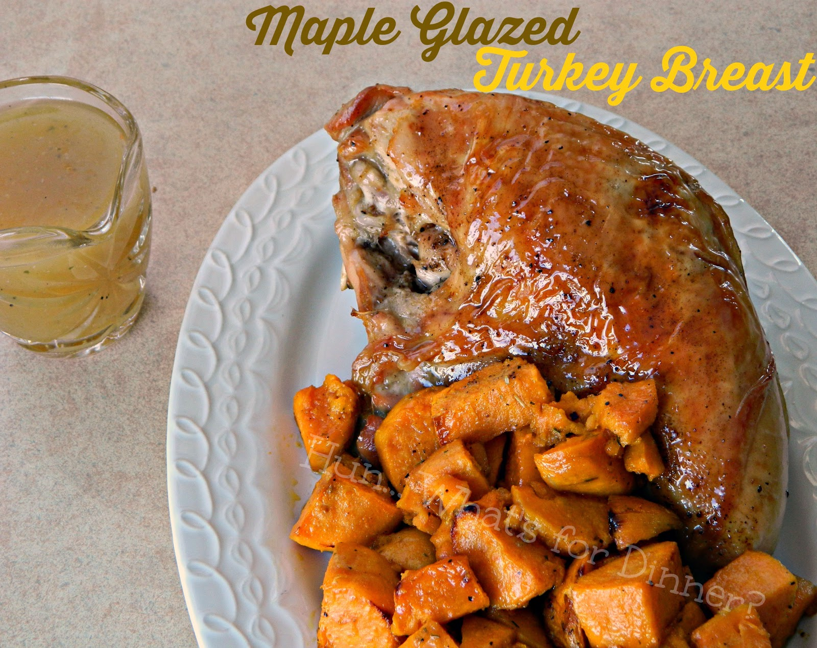 Hun... What's for Dinner?: Maple Glazed Turkey Breast- A gorgeous roast turkey breast, basted with maple syrup. Perfect for Easter, or any special holiday.