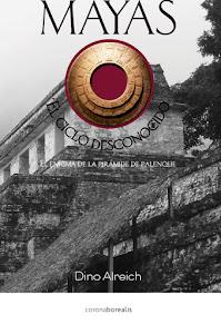 Mayas: el ciclo desconocido