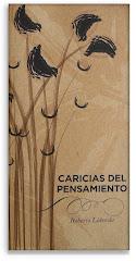 """LIBRO """"CARICIAS DEL PENSAMIENTO"""" DE ROBERTO LABORDA (AFECTADO DE PARKINSON)"""