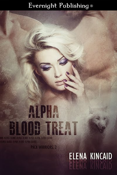 Alpha Blood Treat (Pack Warriors #2)
