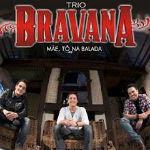 Trio Bravana – Mãe, Tô Na Balada 2012