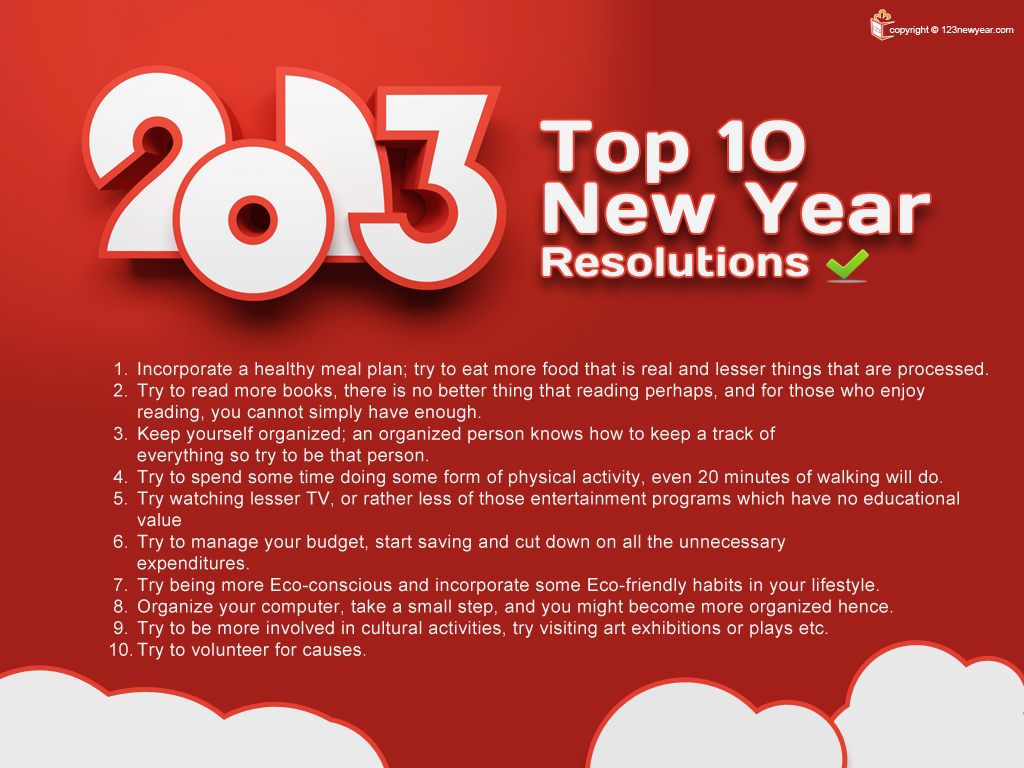 Choose from any of these Top 10 New Year Resolutions for 2013 and set ...