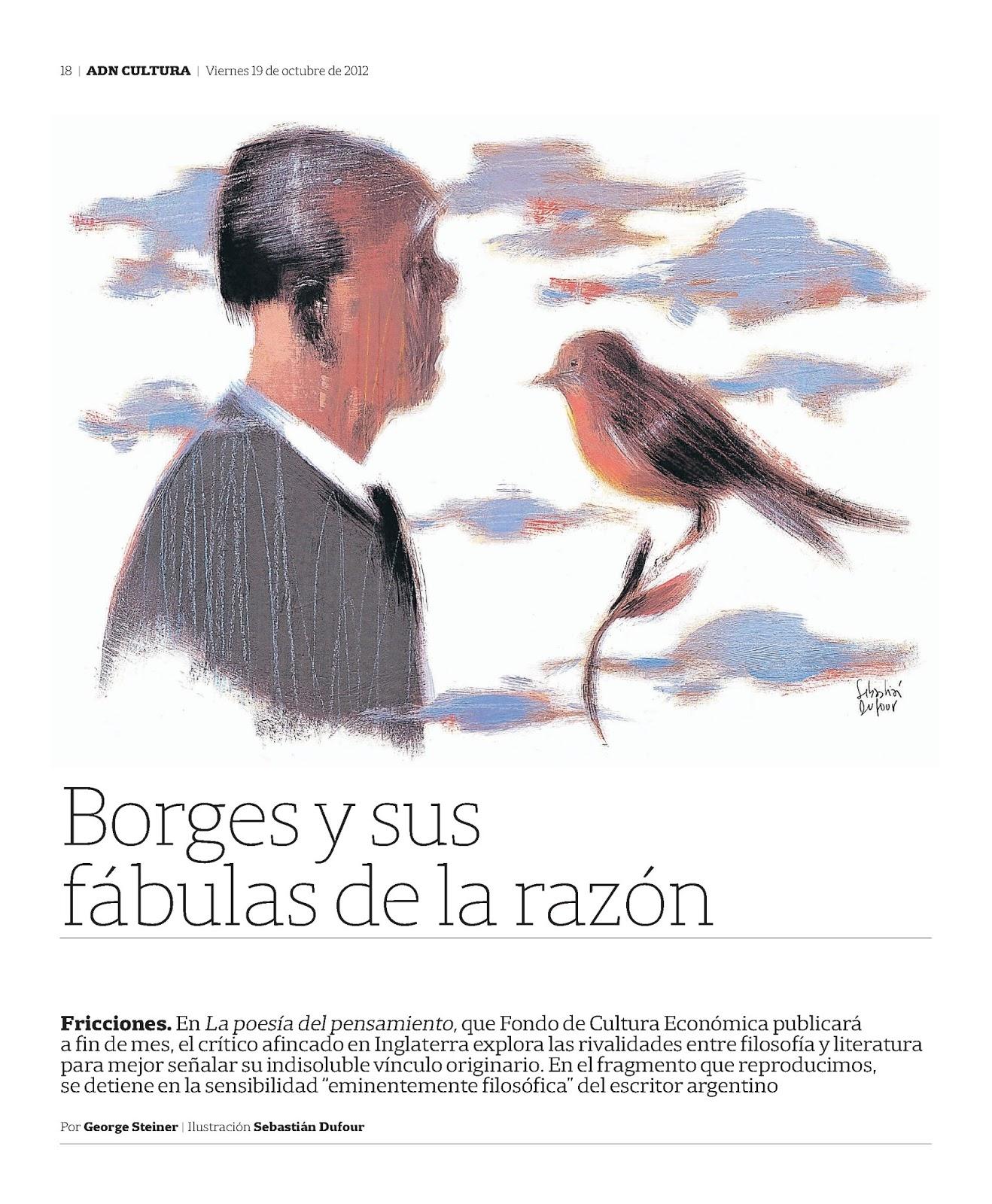 Borges todo el año: George Steiner: Borges y sus fábulas de la razón