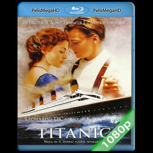 TITANIC (1997) 1080P HD MKV ESPAÑOL LATINO
