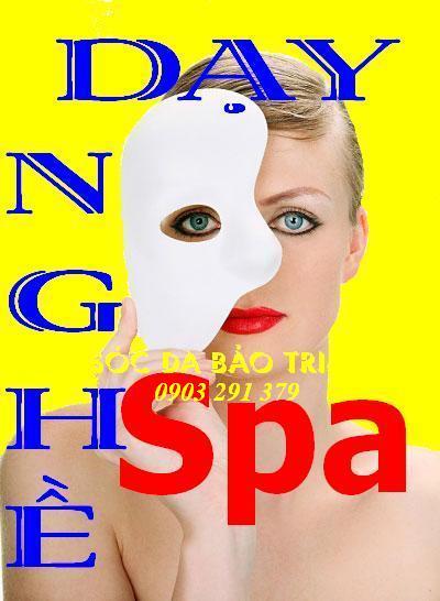 Dạy nghề Spa, đào tạo thành nghề, tư vấn mở Spa, kinh doanh Spa