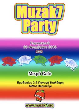 Muzak7 Party