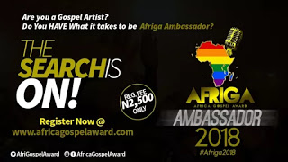 Are You A Gospel Artist? Do You Think You Have What It Takes To Be Afriga Ambassador 2018?