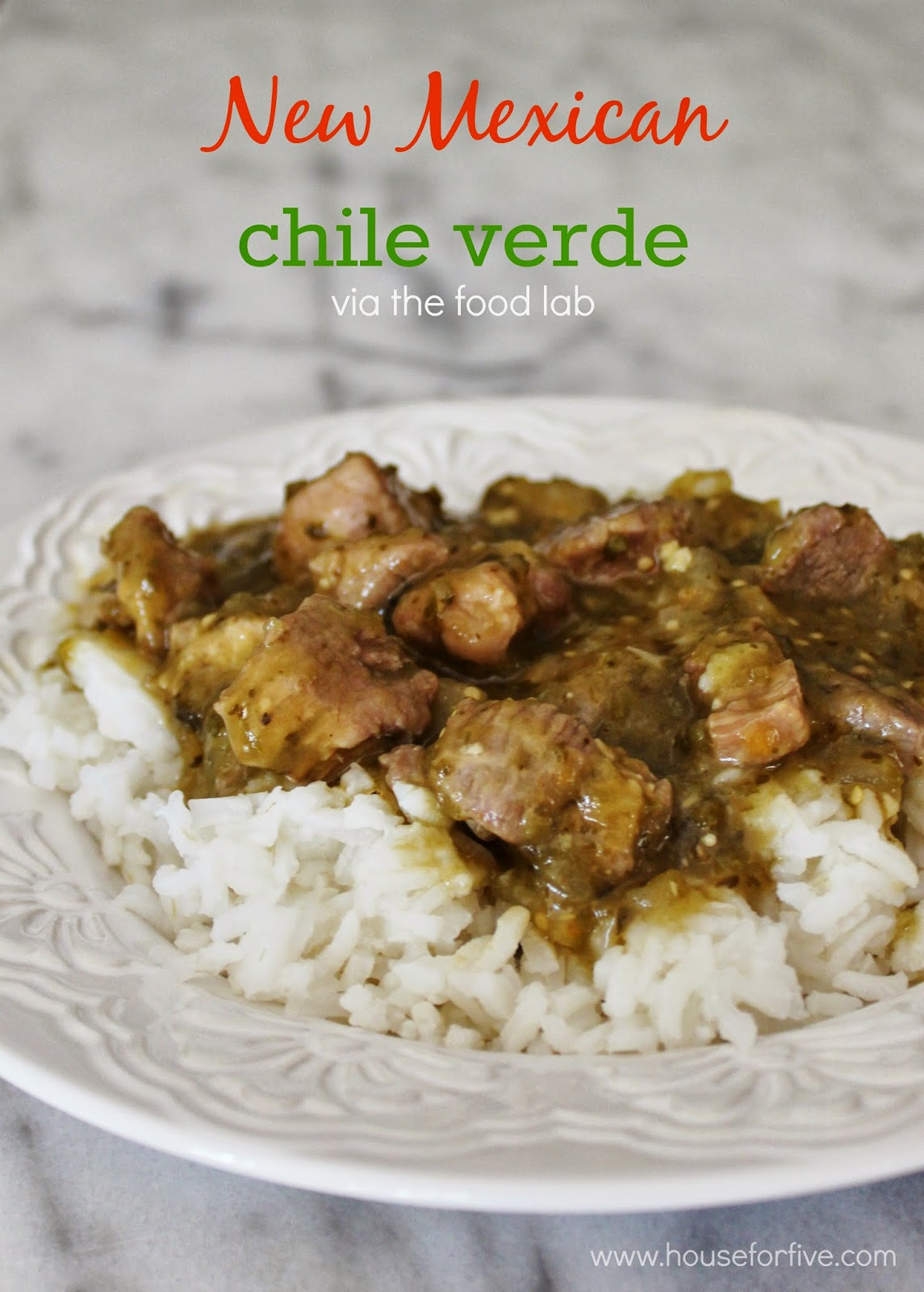 House For Five: New Mexican Chile Verde (Without the Hatch Chiles)