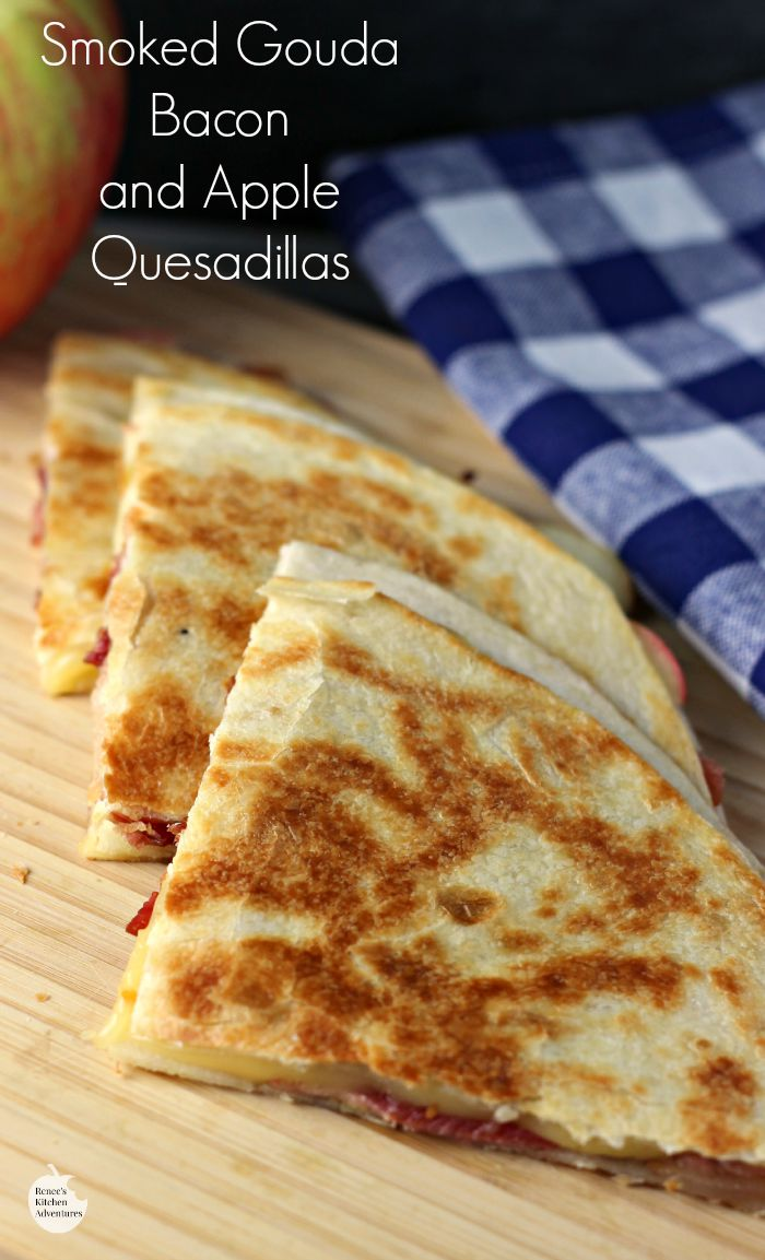 Smoked Gouda, Apple and Bacon Quesadillas | by Renee's Kitchen Adventures - Quick and easy recipe for quesadillas that kids and adults alike will love!  Sweet, salty and smoky all in every bite!