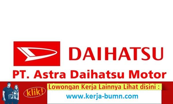 Info Lowongan Kerja Sebagai Product Engineer PT Astra Daihatsu Motor, November 2015