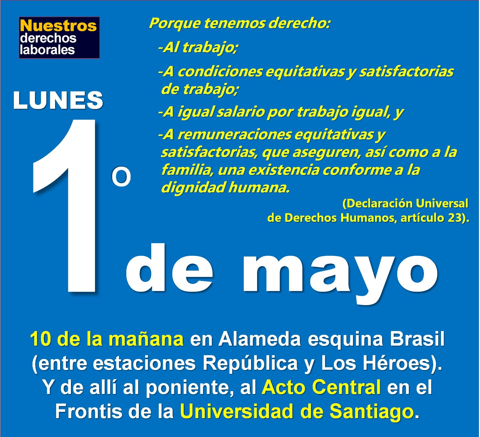 Lunes 1° de mayo de 2017 en Santiago. 10 de la mañana en Alameda con Brasil.