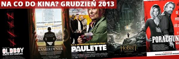Zapowiedzi filmowe grudzień 2013
