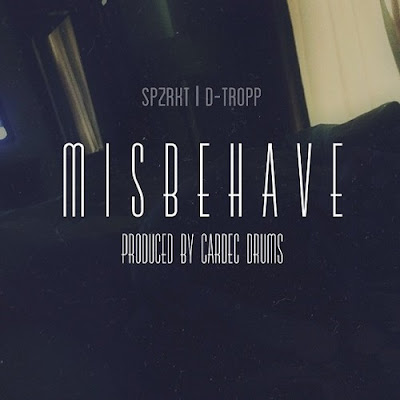 SPZRKT and D-TROPP - Misbehave - single artwork