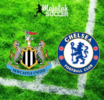 Newcastle vs Chelsea - Prediksi Bola Majalah Soccer