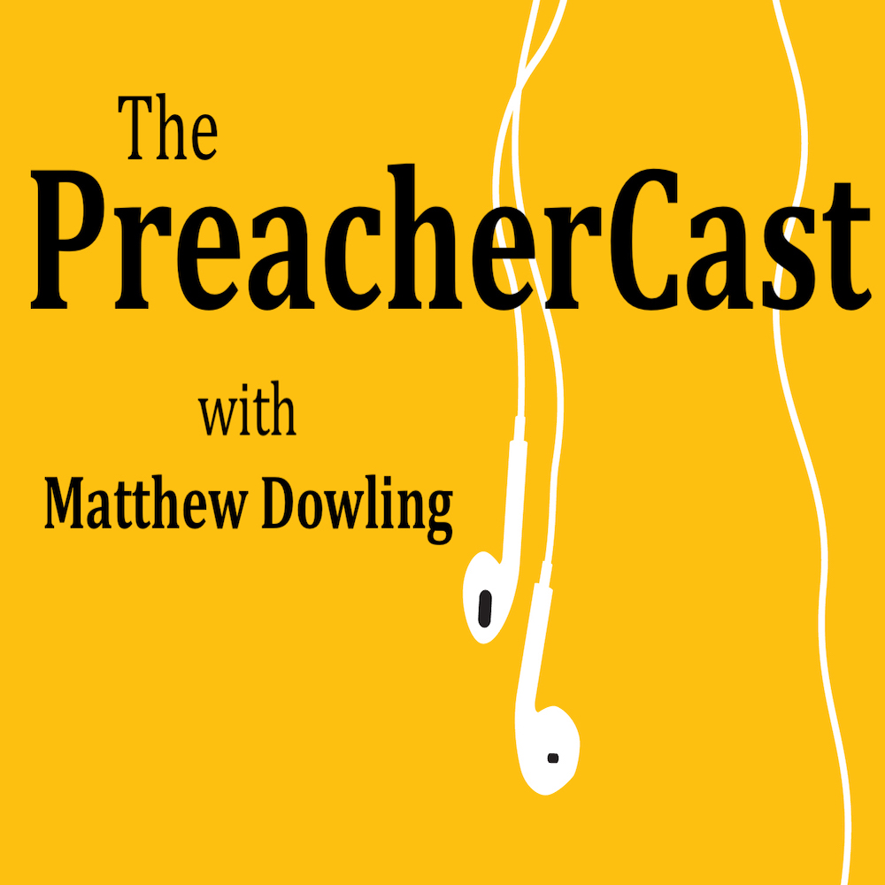 Subscribe to The Preacher Cast Podcast