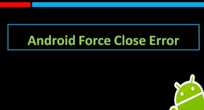 force close di android kenapa