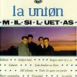 MIL SILUETAS, La Union