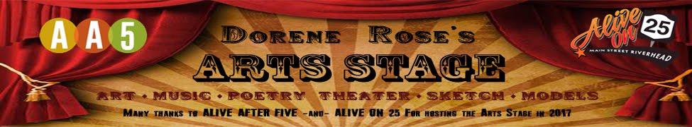 Dorene Rose's Arts Stage