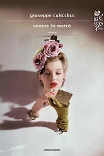 Venere in metrò (Giuseppe Culicchia)