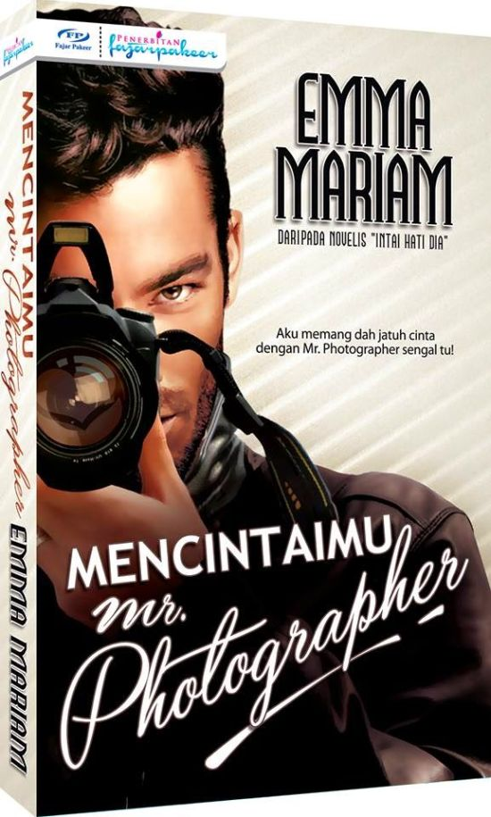 Mencintaimu Mr.Photographer(Terbitan PFP)