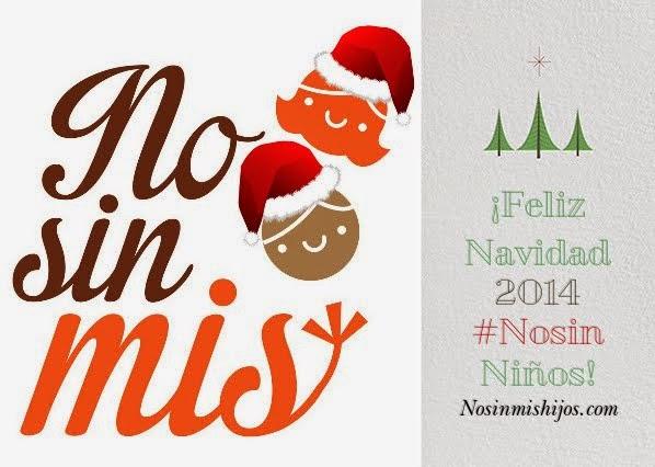 Felicitación de ¡Feliz Navidad 2014 #Nosin Niños!
