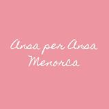 Ansa per Ansa Menorca
