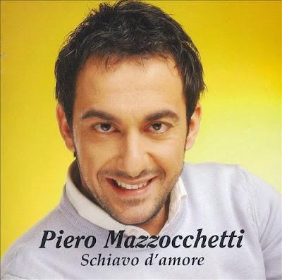 Sanremo 2007 - Piero Mazzocchetti - Schiavo D'amore