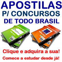 APOSTILAS para concursos de todo Brasil, clique e pegue a sua!