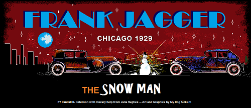 Frank Jagger   THE SNOW MAN