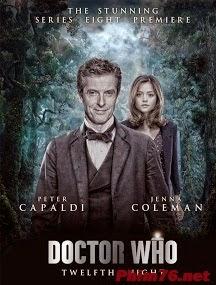 Bác Sĩ Vô Danh Phần 8|| Doctor Who Season 8