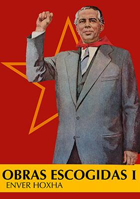 Obras escogidas Enver Hoxha I