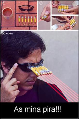 """Foto-montagem de um passo a passo para fazer um óculos como o do personagem Ciclope, porém é uma piada : o rapaz pegou um óculos escuro e colou seis chaveiros laser na frente das lentes ! como legenda da foto ainda estava escrito """"As mina pira !!!"""""""