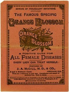 "Orange Blossom patent medicine for treating ""female diseases."""