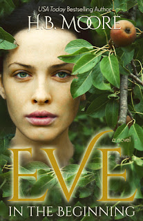 Eve: In the Beginning by H.B. Moore