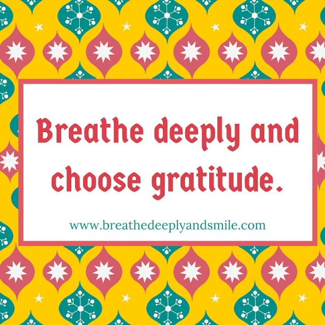 breathe-deeply-choose-gratitude
