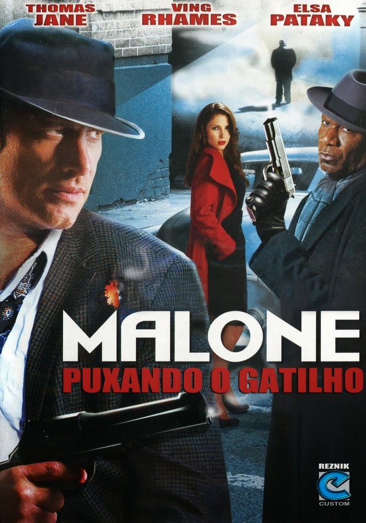 Malone: Puxando o Gatilho – Dublado (2009)
