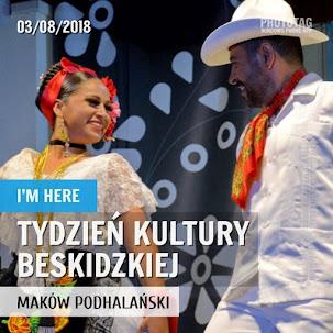 Tydzień Kultury Beskidzkiej - Maków Podhalański 2018