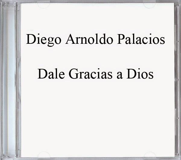Diego Arnoldo Palacios-Dale Gracias a Dios-