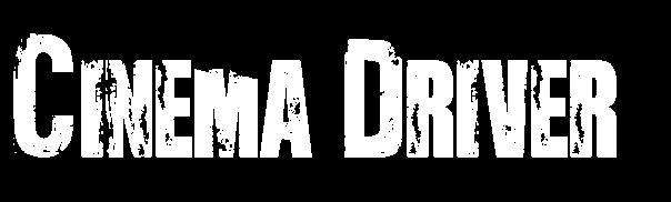 Cinema Driver