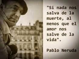 Neruda Homenaje para Cosas que siento