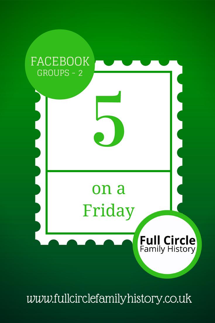 FullCircleFamilyHistory - 5 on a Friday