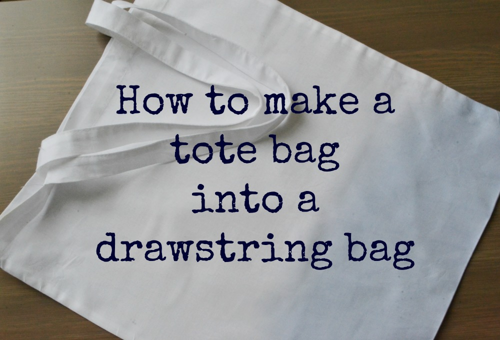how to make a tote bag into a drawstring bag