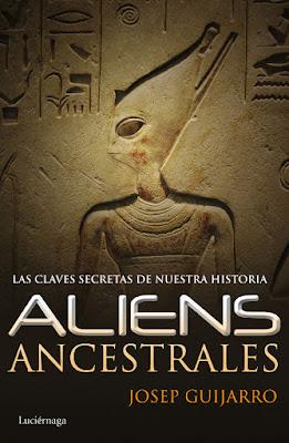 LIBRO - Aliens ancestrales  Josep Guijarro (Luciernaga - 1 octubre 2015)  Edición papel & ebook kindle | Comprar en Amazon España