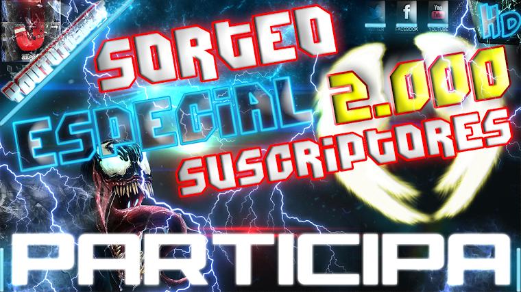 SORTEO ESPECIAL 2.000 SUSCRIPTORES - CERRADO | 2015