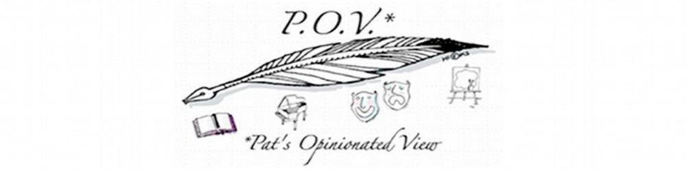 P.O.V.*
