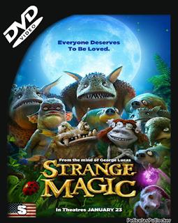Strange Magic (2015) DVDRip Subtitulada