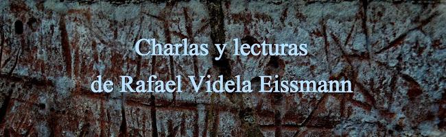 Charlas y lecturas de Rafael Videla Eissmann