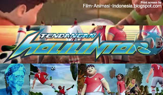 trailer film kartun Indonesia sepak bola tendangan halilitantar