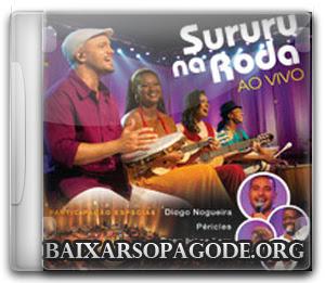 CD Sururu Na Roda - Sururu Na Roda (Ao Vivo) (2013)