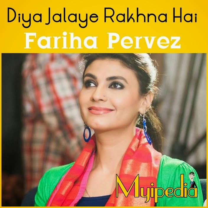 Fariha Pervez - Diya Jalaye Rakhna Hai